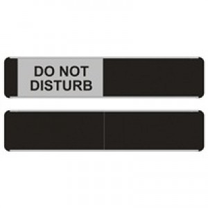 Sliding Door Sign Do Not Disturb W255xH52mm Aluminium anmd PVC