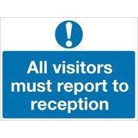 Safety Sign All Visitors Must Report to Reception 450x600mm PVC M78AR