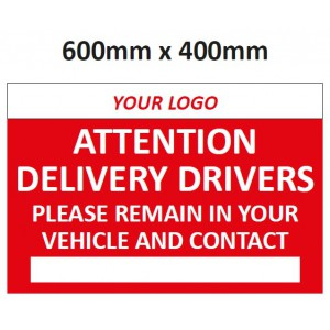 Image for Attention Delivery Drivers Sign printed with your logo (optional) on self-adhesive sticker - 600mm x 400mm